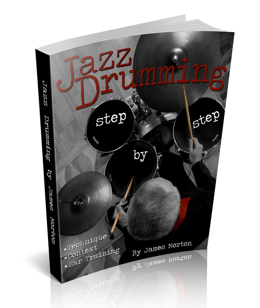 Jazz Drumming Step by Step-by James Morton