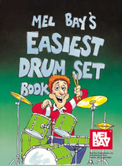 Easiest Drum Set Book-by James Morton