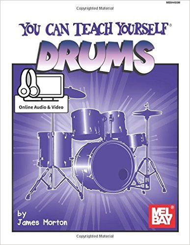 You Can Teach Yourself Drums-by James Morton